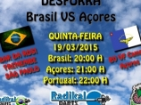 Imagem da notícia: Desforra Brasil VS Açores